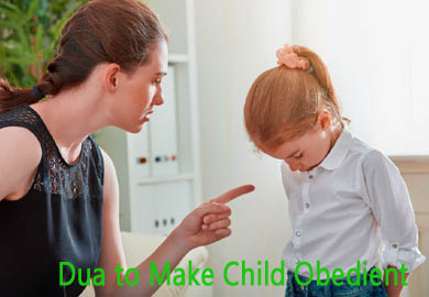Dua to Make Child Obedient