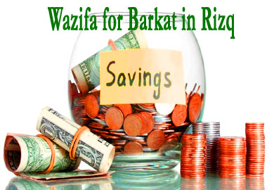 Wazifa for Barkat in Rizq