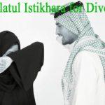 Salatul Istikhara for Divorce